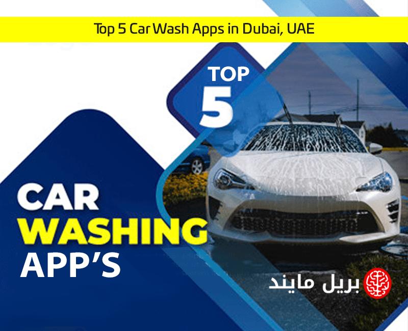 Top 5 Car Wash Apps in Dubai, UAE