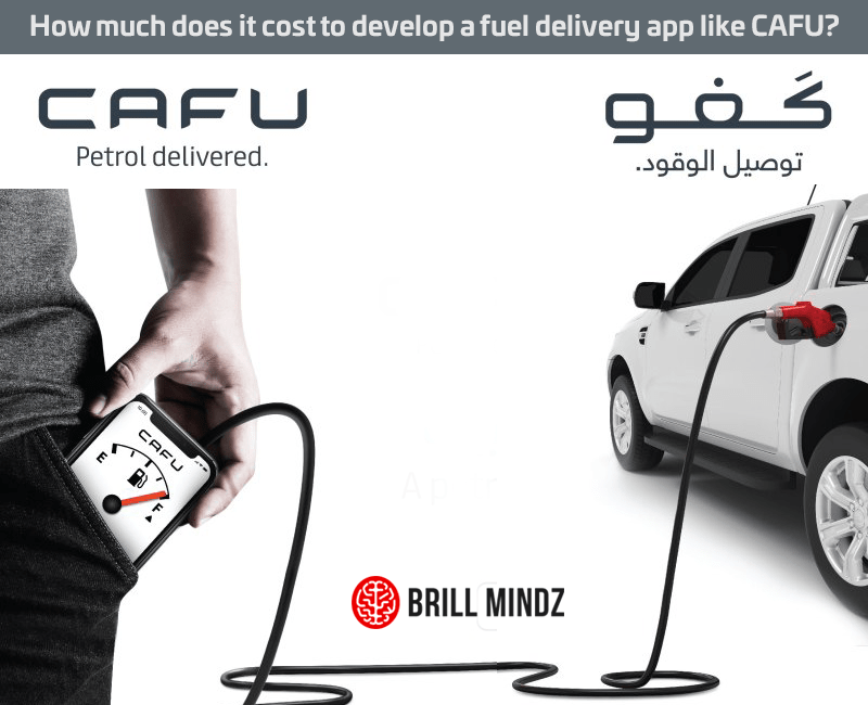 How much does it cost to develop a fuel delivery app like CAFU in Dubai, UAE?