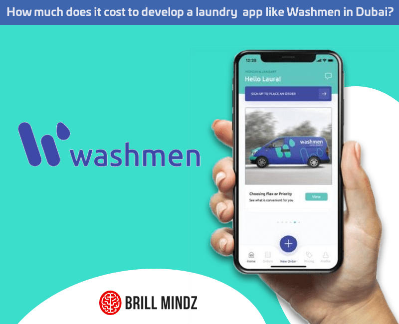 How much does it cost to develop a laundry app like Washmen in Dubai?