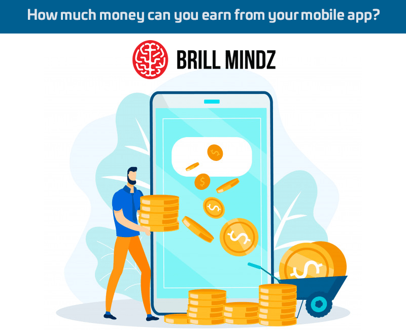 How much money can you earn from your mobile app?