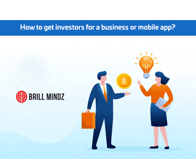 How to get investors for a business or mobile app?