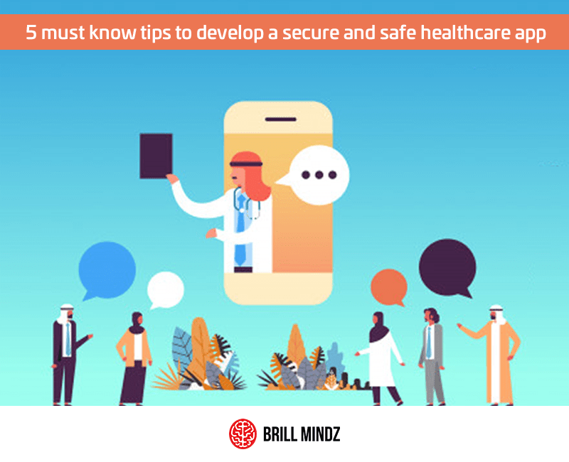 tips to develop a secure and safe healthcare app