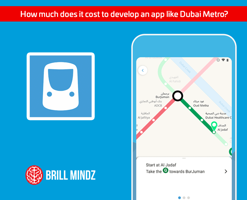 How much does it cost to develop an app like Dubai Metro?