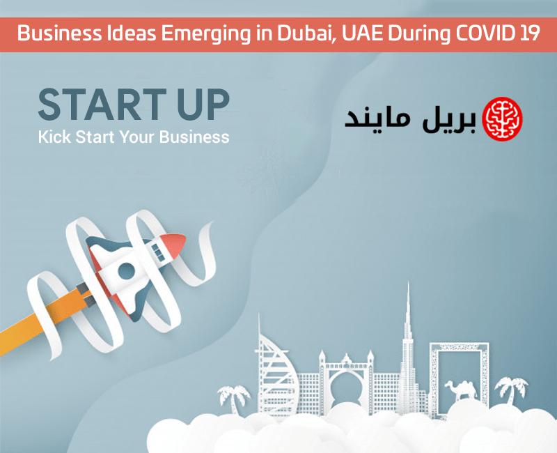 Business Ideas Emerging in Dubai, UAE During COVID 19