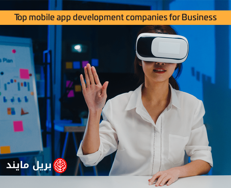 Top mobile app development companies for Business