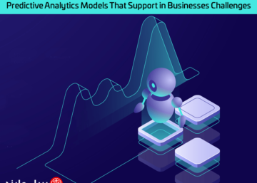 Predictive Analytics Models That Support in Businesses Challenges