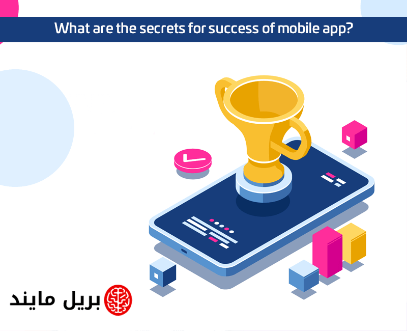 What are the secrets for success of mobile app
