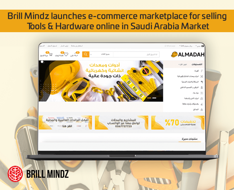 Brill Mindz launches e-commerce marketplace for selling Tools & Hardware online in Saudi Arabia Market