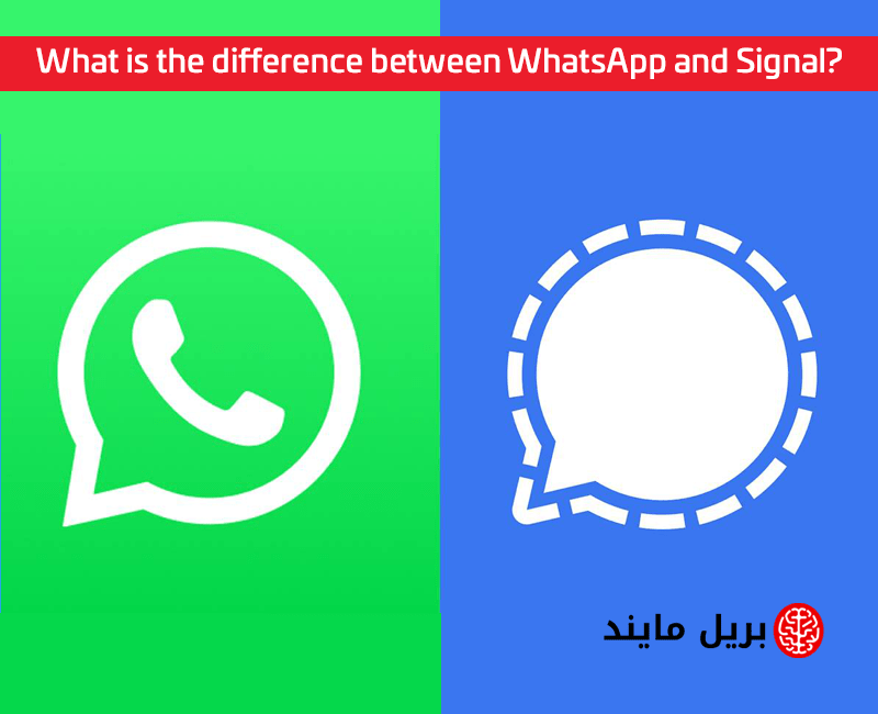 What is the difference between WhatsApp and Signal