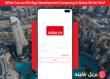 What Can an iOS App Development Company in Dubai Do for You