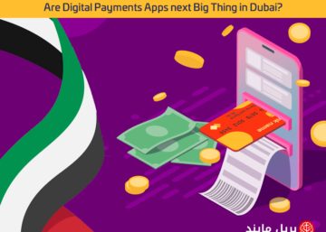 Are digital payments app next big thing in Dubai