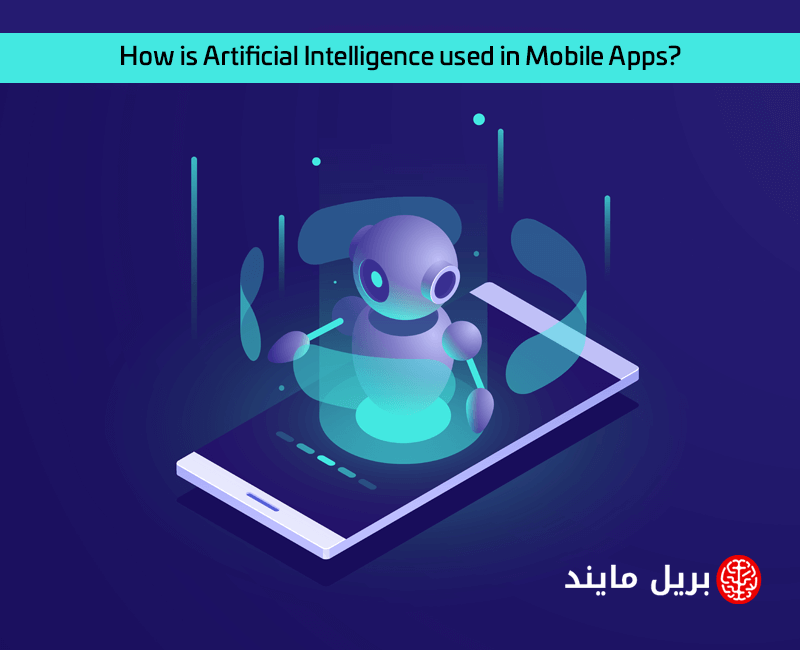 How is Artificial Intelligence used in mobile apps