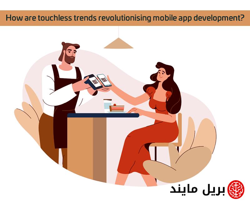 touchless trends revolutionising mobile app development