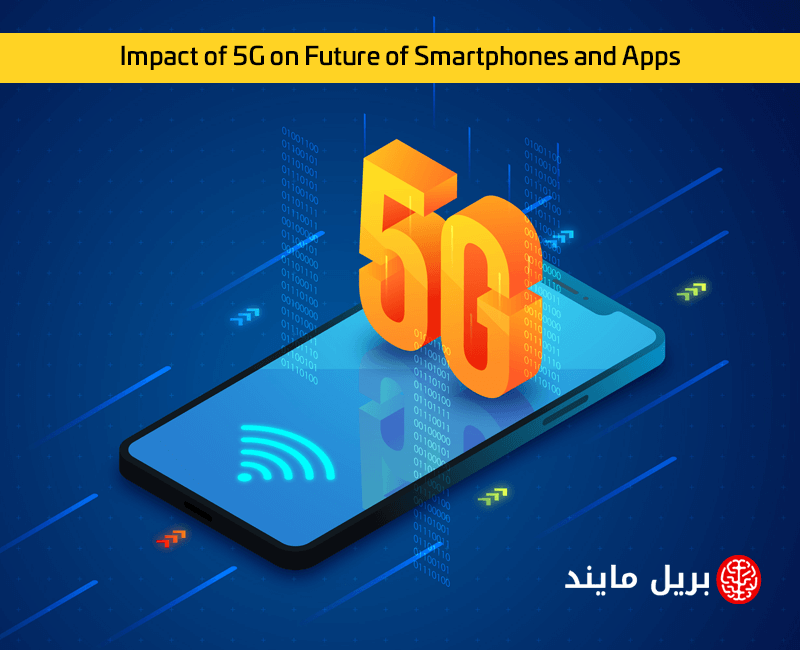 Impact of 5G on future of smartphones and apps